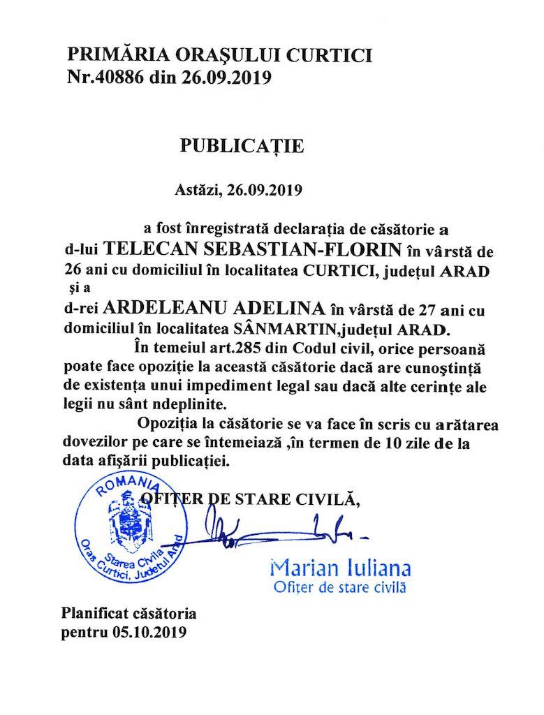 Publicatie de casatorie din 26.09.2019 intre Telecan Sebastian-Florin si Ardeleanu Adelina. Casatorie programata pentru 05.10.2019